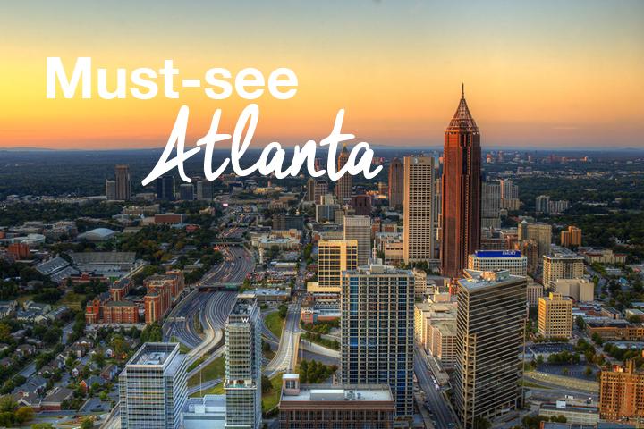 Must see Atlanta